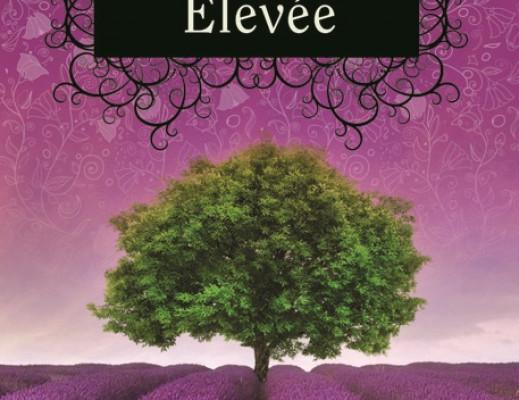 La Trilogie des Trylles, tome 3 : Élevée