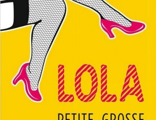 Lola, tome 1 : Lola, petite, grosse et exhibitionniste