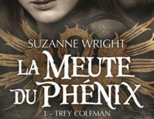 La meute du phénix, tome 1 : Trey Coleman