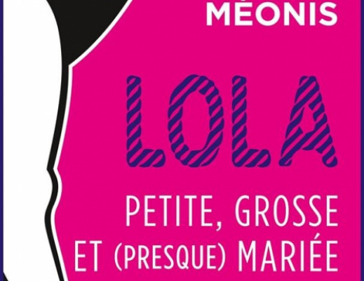 Lola, tome 2 : Lola, petite, grosse..